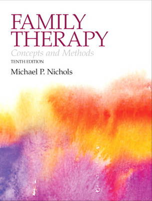 Family Therapy: Concepts and Methods (Hardback)