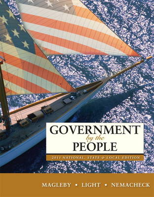 Government by the People, 2011 National, State, and Local Edition (Hardback)