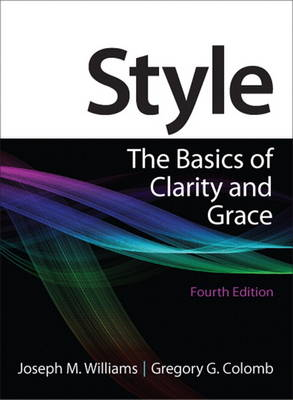 Style: The Basics of Clarity and Grace (Paperback)