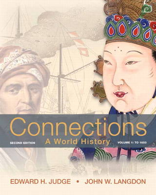 Connections: Volume 1: A World History, Volume 1 (Paperback)