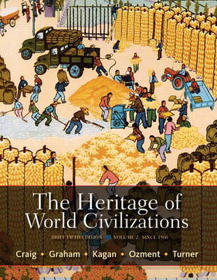 The Heritage of World Civilizations: Brief Edition, Volume 2 (Paperback)