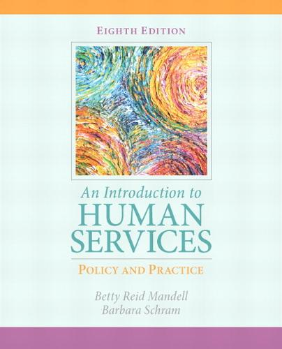 Introduction to Human Services: Policy and Practice, An (Paperback)