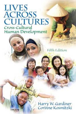 Lives Across Cultures: Cross-Cultural Human Development (Paperback)