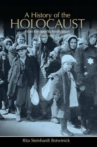 A History of the Holocaust: From Ideology to Annihilation (Paperback)