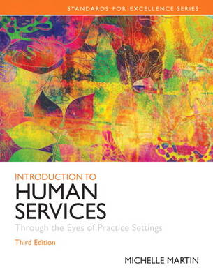 Introduction to Human Services: Through the Eyes of Practice Settings (Paperback)