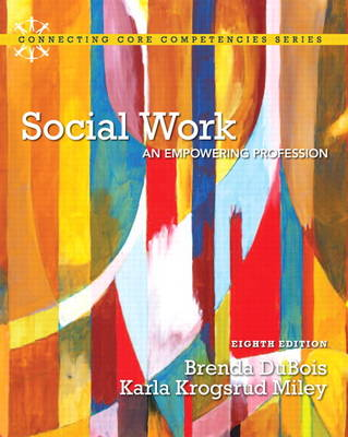 Social Work: An Empowering Profession (Paperback)