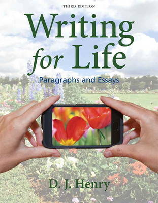 Writing for Life: Paragraphs and Essays (Paperback)