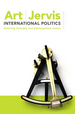 International Politics: Enduring Concepts and Contemporary Issues (Paperback)