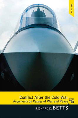 Conflict After the Cold War: Arguments on Causes of War and Peace (Paperback)