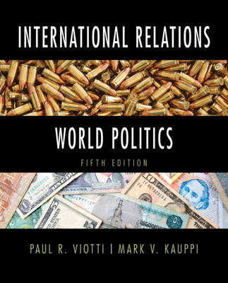 International Relations and World Politics: United States Edition (Paperback)