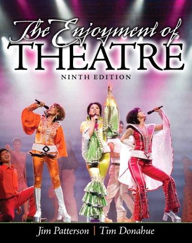 The Enjoyment of Theatre (Paperback)