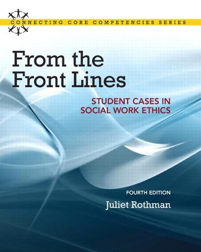 From the Front Lines: Student Cases in Social Work Ethics (Paperback)