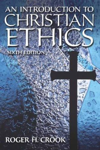 An Introduction to Christian Ethics (Paperback)