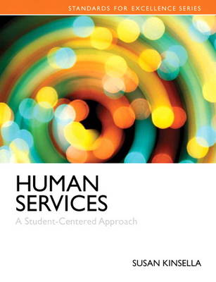 Human Services: A Student-Centered Approach (Paperback)
