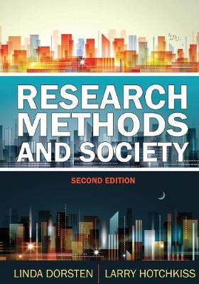Research Methods and Society: Foundations of Social Inquiry (Hardback)