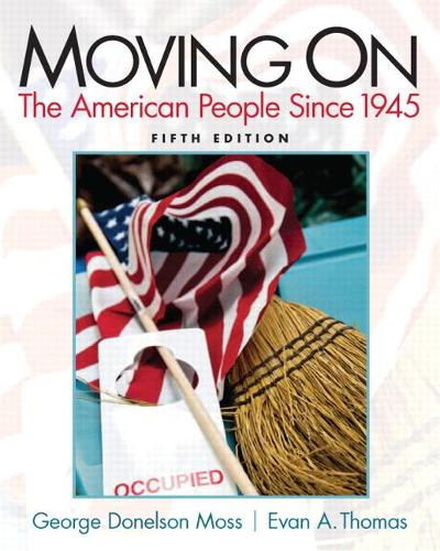 Moving On: The American People Since 1945 (Paperback)
