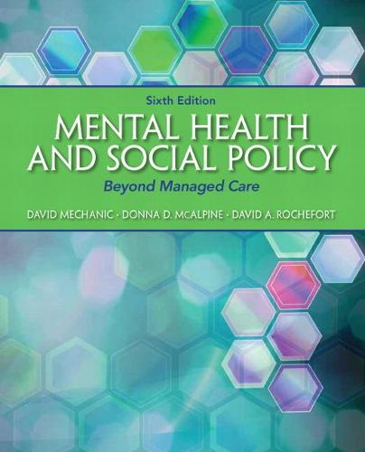 Mental Health and Social Policy: Beyond Managed Care (Paperback)