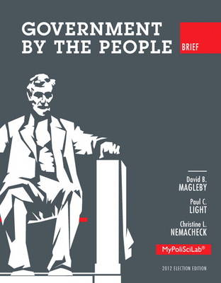 Government by the People, Brief 2012 Election Edition (Paperback)