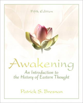 Awakening: An Introduction to the History of Eastern Thought Plus MySearchLab with eText -- Access Card Package