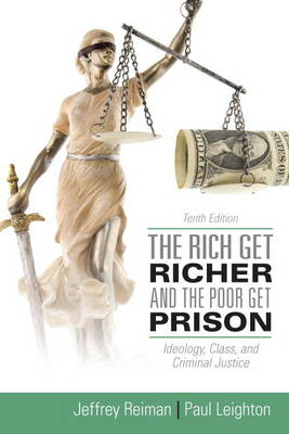 The Rich Get Richer and the Poor Get Prison Plus MySearchLab with Etext -- Access Card Package