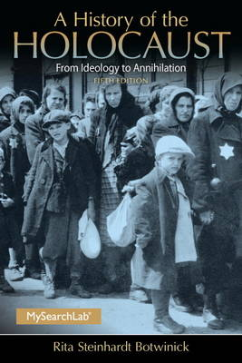 A History of the Holocaust, Plus MySearchLab with Etext -- Access Card Package