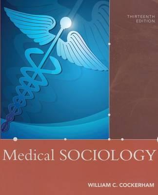 Medical Sociology (Paperback)