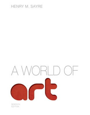 World of Art, A Plus NEW MyArtsLab with eText -- Access Card Package