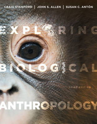 Exploring Biological Anthropology: The Essentials (Paperback)