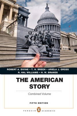 The American Story: Penguin, Combined Volume (Paperback)