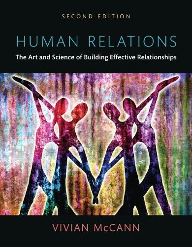Human Relations: The Art and Science of Building Effective Relationships, Books a la Carte (Paperback)