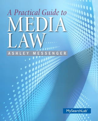 A Practical Guide to Media Law (Paperback)