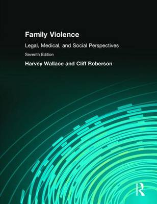 Family Violence: Legal, Medical, and Social Perspectives (Paperback)