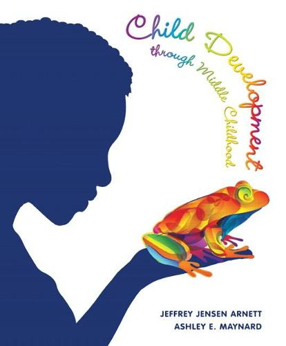 Child Development through Middle Childhood: A Cultural Approach (Hardback)