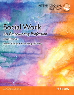 Social Work: An Empowering Profession: International Edition (Paperback)
