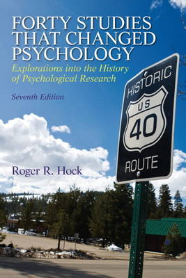 Forty Studies That Changed Psychology (Paperback)