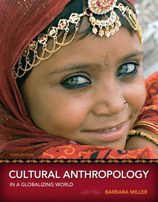 Cultural Anthropology in a Globalizing World Plus NEW MyAnthroLab with eText -- Access Card Package