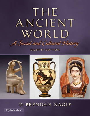 The Ancient World: A Social and Cultural History (Paperback)