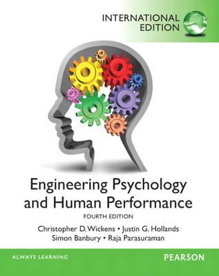Engineering Psychology & Human Performance: International Edition (Paperback)