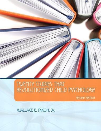 Twenty Studies That Revolutionized Child Psychology (Paperback)