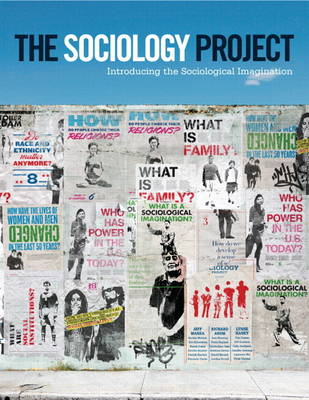 The Sociology Project: Introducing the Sociological Imagination Plus NEW MySocLab with eText -- Access Card Package