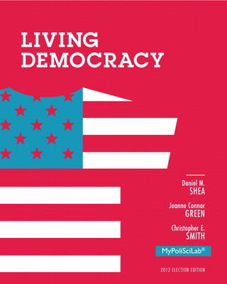 Living Democracy, 2012 Election Edition, Plus NEW MyPoliSciLab with Pearson eText -- Access Card Package (Paperback)