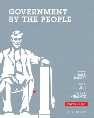 Government by the People, 2012 Election Edition, Plus MyPoliSciLab with eText -- Access Card Package (Paperback)