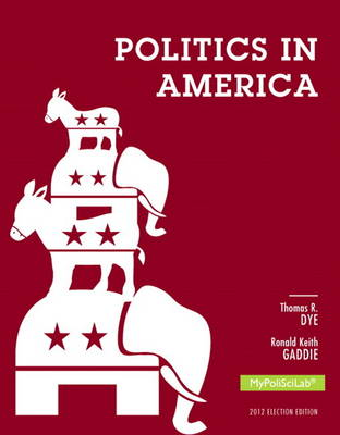 Politics in America Plus New MyPoliSciLab with Pearson Etext -- Access Card Package (Paperback)