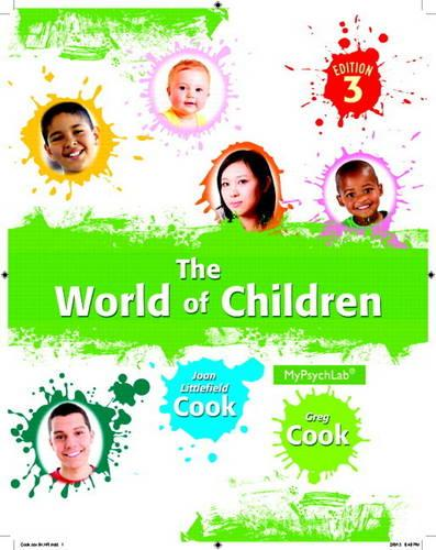 World of Children, The, Plus NEW MyPsychLab with eText -- Access Card Package (Paperback)