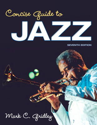 Concise Guide to Jazz Plus New MySearchLab with Etext -- Access Card Package