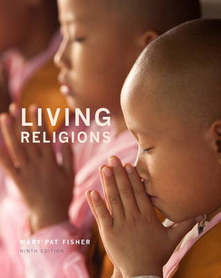 Living Religions Plus NEW MyReligionLab with Pearson eText --Access Card Package