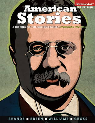 American Stories: A History of the United States, Combined (Paperback)
