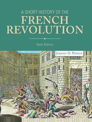 A Short History of the French Revolution (Paperback)