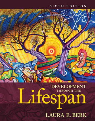 Development Through the Lifespan Plus New MyDevelopmentlab with Pearson eText - Access Card Package