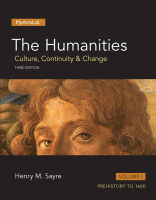 Humanities: Culture, Continuity and Change, The, Volume I (Paperback)